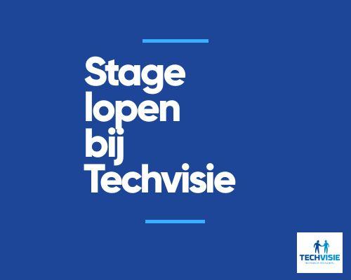 Stage lopen bij Techvisie? Lees de stage-ervaring van Joren en Joyka!