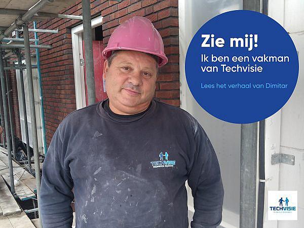 """Dimitar – loodgieter bij Techvisie: """"Bij Techvisie zijn dingen gewoon goed geregeld."""""""